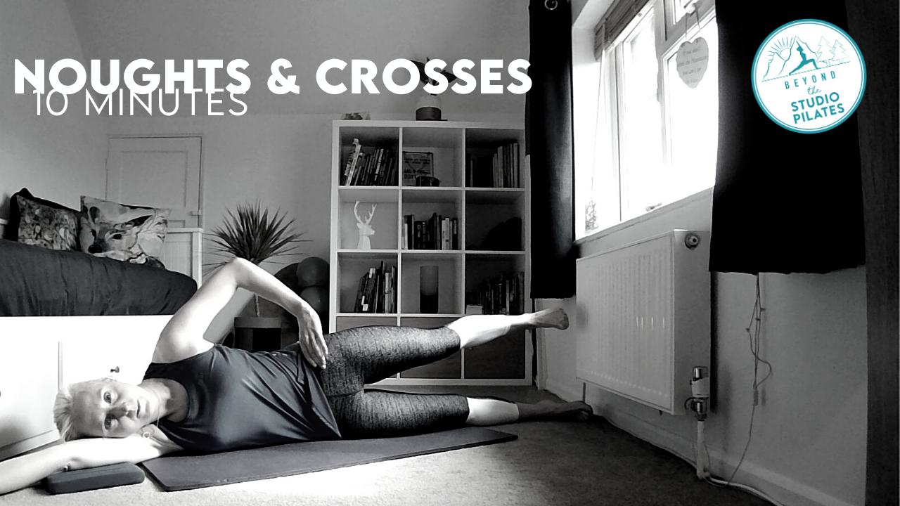 Pilates Technique – Noughts and Crosses